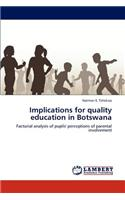 Implications for Quality Education in Botswana