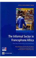 The Informal Sector in Francophone Africa: Firm Size, Productivity, and Institutions