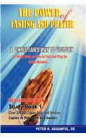 The Power of Fasting and Prayer: A Christian's Way to Victory, Revised Edition