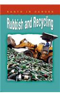 Earth in Danger: Rubbish and Recycling