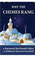 Why the Chimes Rang (Illustrated)