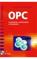 OPC Fundamentals, Implementation and Application