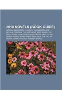 2010 Novels (Book Guide): Imperial Bedrooms, Changes, the Immortals of Meluha, Freedom, the Lost Hero, Star Island, the Black Prism