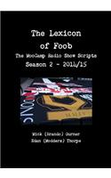 The Lexicon of Foob - The Moocamp Radio Show Season 2 - 2014/15