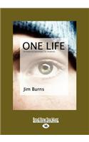 One Life: 50 Powerful Devotions for Students (Large Print 16pt)