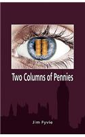 Two Columns of Pennies