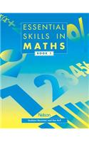 Essential Skills in Maths - Students&#39; Book 1