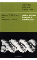 Nuclear Magnetic Resonance in Solid Polymers
