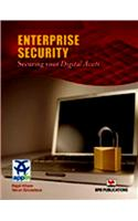 Enterprise Security: Securing Your Digital Assets