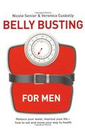 Belly Busting for Blokes: 5 Steps to Bust the Bulge