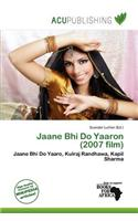 Jaane Bhi Do Yaaron (2007 Film)