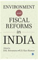 Environment and Fiscal Reforms in India
