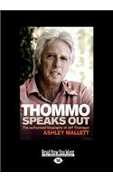 Thommo Speaks Out: The Authorised Biography of Jeff Thomson: The Authorised Biography of Jeff Thomson (Large Print 16pt)