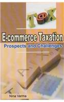 E-Commerce Taxation: Prospects and Challenges