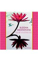 Buddha Meditations :The Art of Letting Go