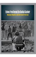 Echoes from Beyond the Banihal-Kashmir: Human Rights and Armed Forces