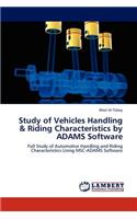 Study of Vehicles Handling & Riding Characteristics by Adams Software
