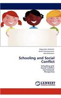 Schooling and Social Conflict