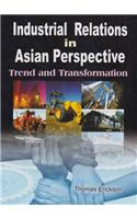 Industrial Relations in Asian Perspective