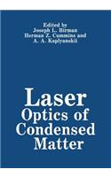 Laser Optics of Condensed Matter
