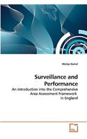 Surveillance and Performance