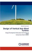 Design of Vertical Axis Wind Turbine