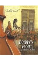 Peggy's Violin: A Butterfly in Time: Teacher's Guide