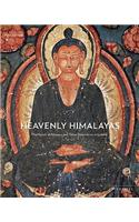 Heavenly Himalayas: The Murals of Mangyu and Other Discoveries in Ladakh
