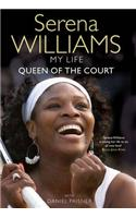 My Life: Queen of the Court