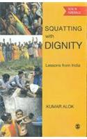 Squatting with Dignity: Lessons from India