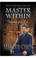 Master Within: Passion for Life
