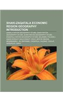 Shaki-Zaqatala Economic Region Geography Introduction: Qabala Rayon Geography Stubs, Qakh Rayon Geography Stubs, Shaki Rayon Geography Stubs