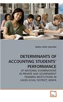 Determinants of Accounting Students' Performance