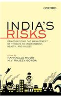 India's Risks: Democratizing the Management of Threats to Environment, Health, and Values