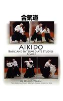 Aikido Basic and Intermediate Studies Revised