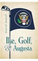Ike, Golf, and Augusta