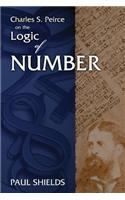 Charles S. Peirce on the Logic of Number