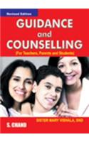 Guidance and Counselling: For Teachers, Parents and Students