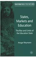 States, Markets and Education: The Rise and Limits of the Education State