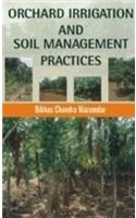 Orchard Irrigation and Soil Management Practices