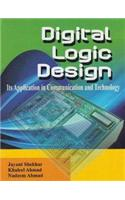 Digital Logic Design: Its Application in Communication and Technology