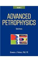 Advanced Petrophysics: Volume 3: Solutions