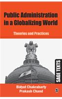 Public Administration in a Globalizing World: Theories and Practices