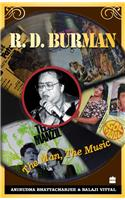 R.D. Burman: The Man, The Music