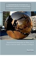 Transnationalism in Practice: Essays on American Studies, Literature and Religion