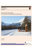 Kenai Fjords National Park: Over-The-Snow Transportation Feasibility Study