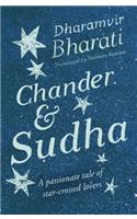 Chander & Sudha : A Passionate Tale of Star - Crossed Lovers