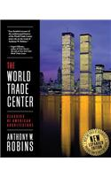 The World Trade Center (Classics of American Architecture)