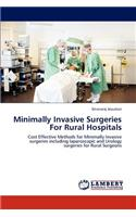 Minimally Invasive Surgeries for Rural Hospitals