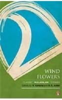 Wind Flowers: Contemporary Malayalam Short Fiction